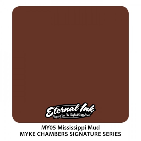 Eternal Ink - Myke Chambers / Mississippi Mud