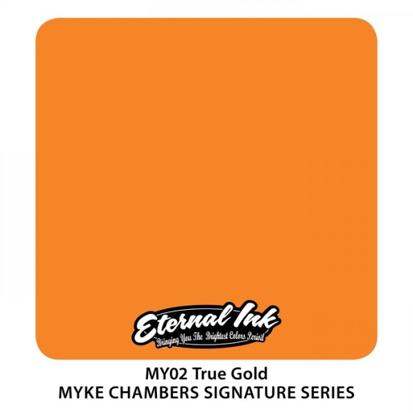 Eternal Ink - Myke Chambers / True Gold